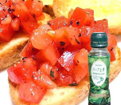 「王様トマト」とハーブ山葵でブルスケッタ造り