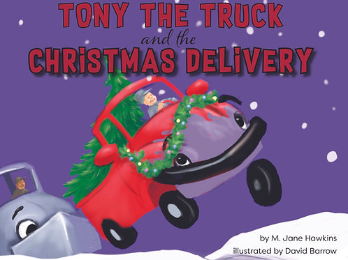 Tony the Truck and the Christmas Delivery