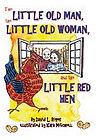The Little Old Man, the Little Old Woman, and the Little Red Hen book cover