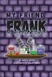 My Friend, Frank, chapter book