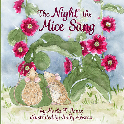 The Night the Mice Sang  (hard cover)
