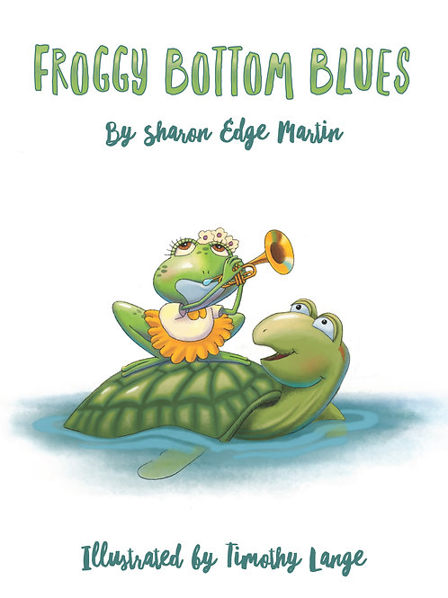 Froggy Bottom Blues  (hard cover)