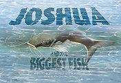 Joshua and the Biggest Fish rgb.jpg
