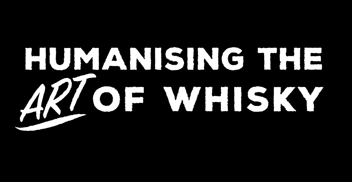 Humanising the Art of Whisky tagline.png