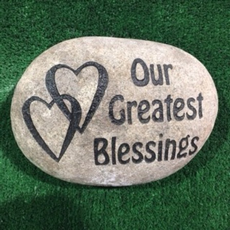 """Our Greatest Blessings"" Stone $35 - $45 - $55"