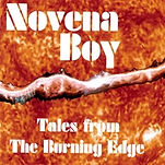 Novena Boy Tales from the Burning Edge
