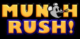 Munch Rush!