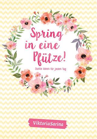 https://www.weltbild.at/artikel/buch/spring-in-eine-pfuetze_22490817-1?wea=59529658