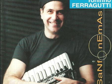 """Discografia Básica - """"Sanfonemas"""" de Toninho Ferragutti"""