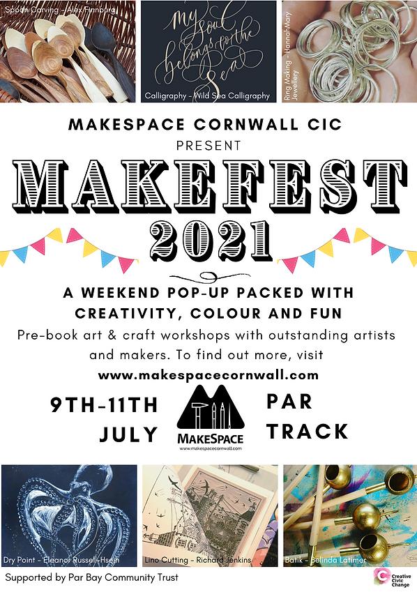A5 MakeFest 2021 Promo. MakeSpace Cornwa