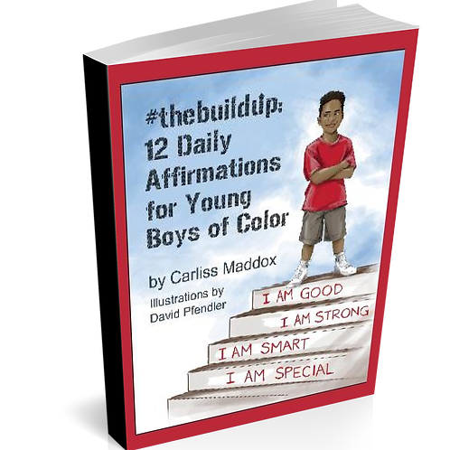 #thebuildup: 12 Daily Affirmations for Young Boys of Color, Paperback
