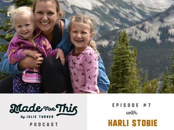 Made For This Podcast-Episode 7: Karli Stobie
