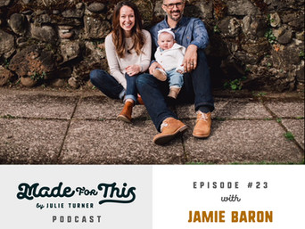 Made For This-Episode 23: Jamie Baron