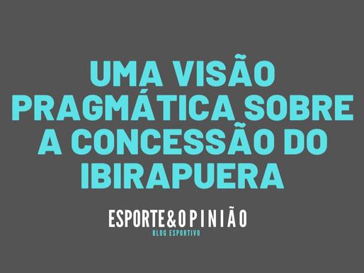 O esporte precisa de uma visão pragmática quanto à concessão do Ibirapuera