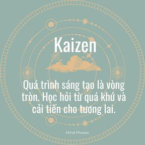 Kaizen - Mỗi ngày một chút thôi