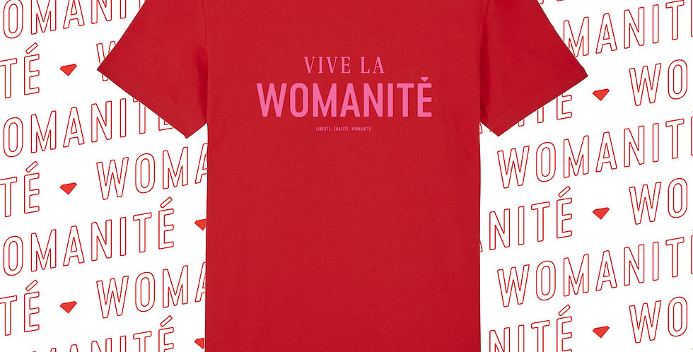 VIVE LA WOMANité // T-SHIRT