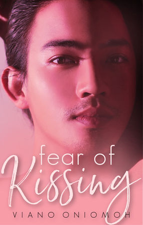 Fear of Kissing by Viano Oniomoh