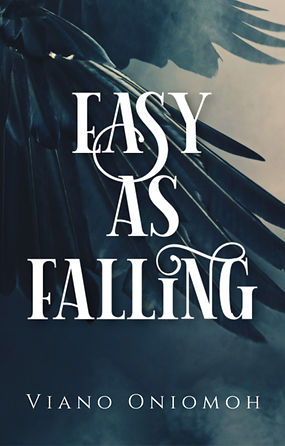 Easy As Falling by Viano Oniomoh