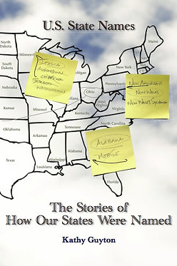 U.S. State Names:  The Stories of How Our States Were Named