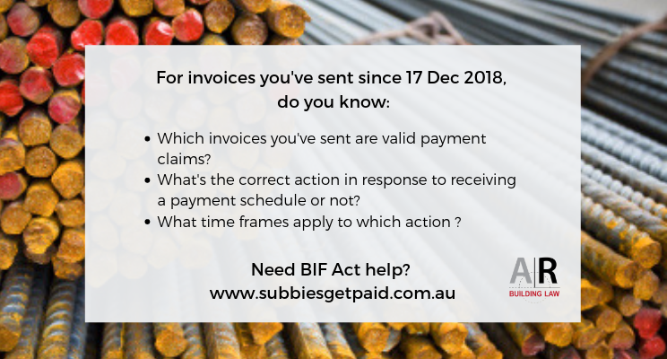 Subbies and Tradies | BIF Act - what is a valid payment claim - what is the correct response to a payment schedule - what time frames apply to which action - www.subbiesgetpaid.com.au