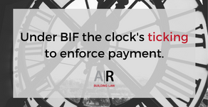 Under BIF the clock's ticking to enforce payment
