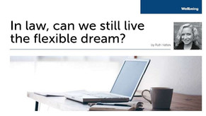 In law, can we still live the flexible dream?