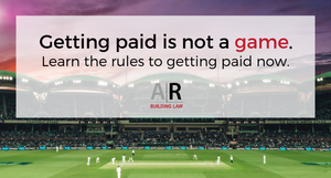 Subbies and Tradies | getting paid is not a game, learn the rules to getting paid now, subbiesgetpaid, security of payment, subbie lawyer - call us 07 3128 0120 or email subcontractors@arbuildinglaw.com.au - www.subbiesgetpaid.com.au - www.subcontractors.arbuildinglaw.com.au
