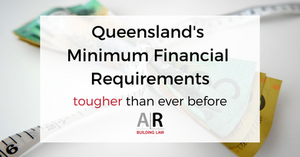 Subbies and Tradies - Queenslands Minimum Financial Requirements tougher than ever before, subbies, tradies, MFR, MFR reporting, MFR report, QBCC licensing, Laing ORourke - call us on 07 3128 0120 or email us at subcontractors@arbuildinglaw.com.au - www.subcontractors.arbuildinglaw.com.au