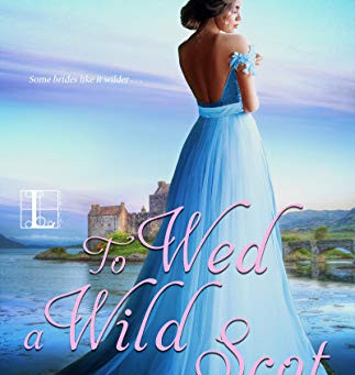 To Wed A Wild Scot by Anna Bradley