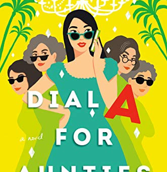 Book Review: Dial A For Aunties by Jesse Q. Sutanto