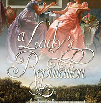 Book Review: A Lady's Reputation by Amy D'Orazio
