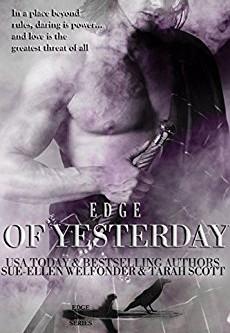 Edge of Yesterday by Tarah Scott and Sue-Ellen Welfonder