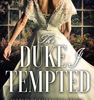 The Duke I Tempted by Scarlett Peckham