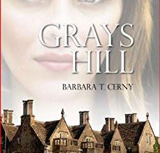 Grays Hill by Barbara T. Cerny