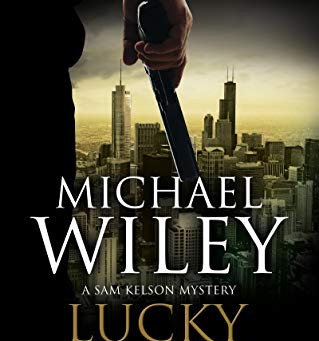 Book Review: Lucky Bones by Michael Wiley