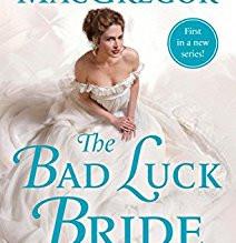 The Bad Luck Bride by Janna MacGregor