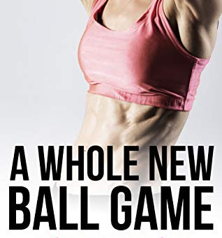Book Review: A Whole New Ball Game by Lauren K McKellar