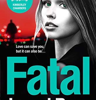 Book Review: Fatal by Jacqui Rose