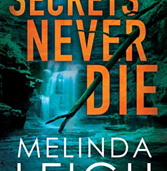 Book Review: Secrets Never Die by Melinda Leigh
