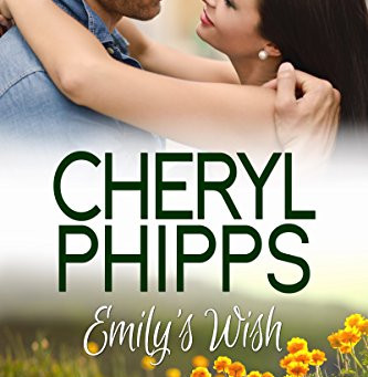 Book Review: Emily's Wish by Cheryl Phipps