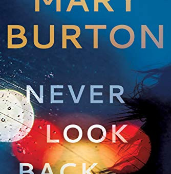 Book Review: Never Look Back by Mary Burton