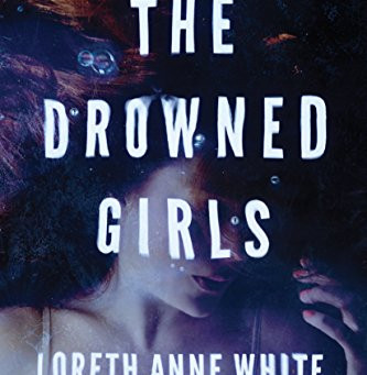 Book Review: The Drowned Girls by Loreth Anne White