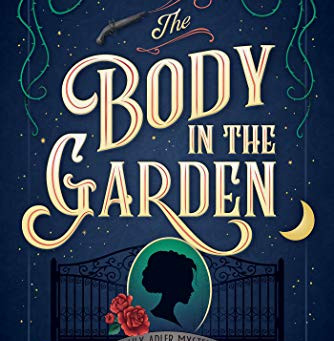Book Review: The Body in the Garden by Katharine Schellman