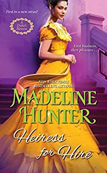 Book Review: Heiress for Hire by Madeline Hunter