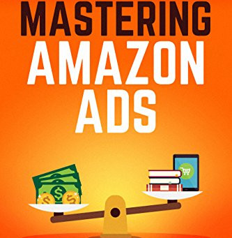 Non-Fiction Fridays Book Review: Mastering Amazon Ads: An Author's Guide by Brian D. Meeks