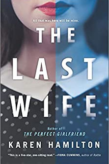Book Review: The Last Wife by Karen Hamilton