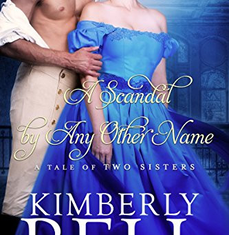 Book Review: A Scandal By Any Other Name by Kimberly Bell