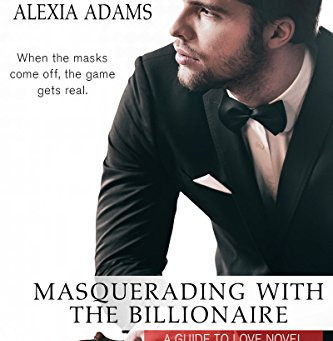 Book Review: Masquerading With The Billionaire by Alexia Adams