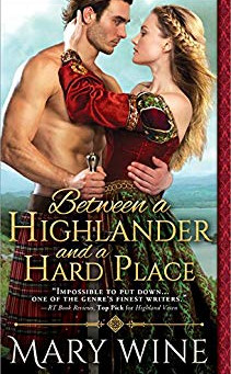 Book Review: Between A Highlander And A Hard Place by Mary Wine