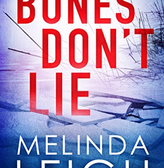 Book Review: Bones Don't Lie by Melinda Leigh